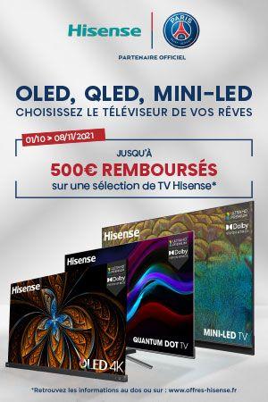 Hisense rembourse jusqu'à 500€ sur ses TV